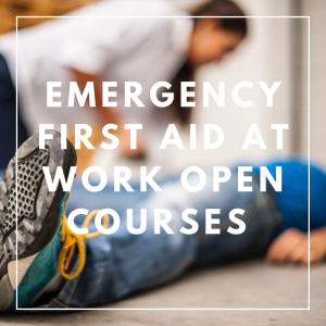 Emergency First Aid at Work Open Courses